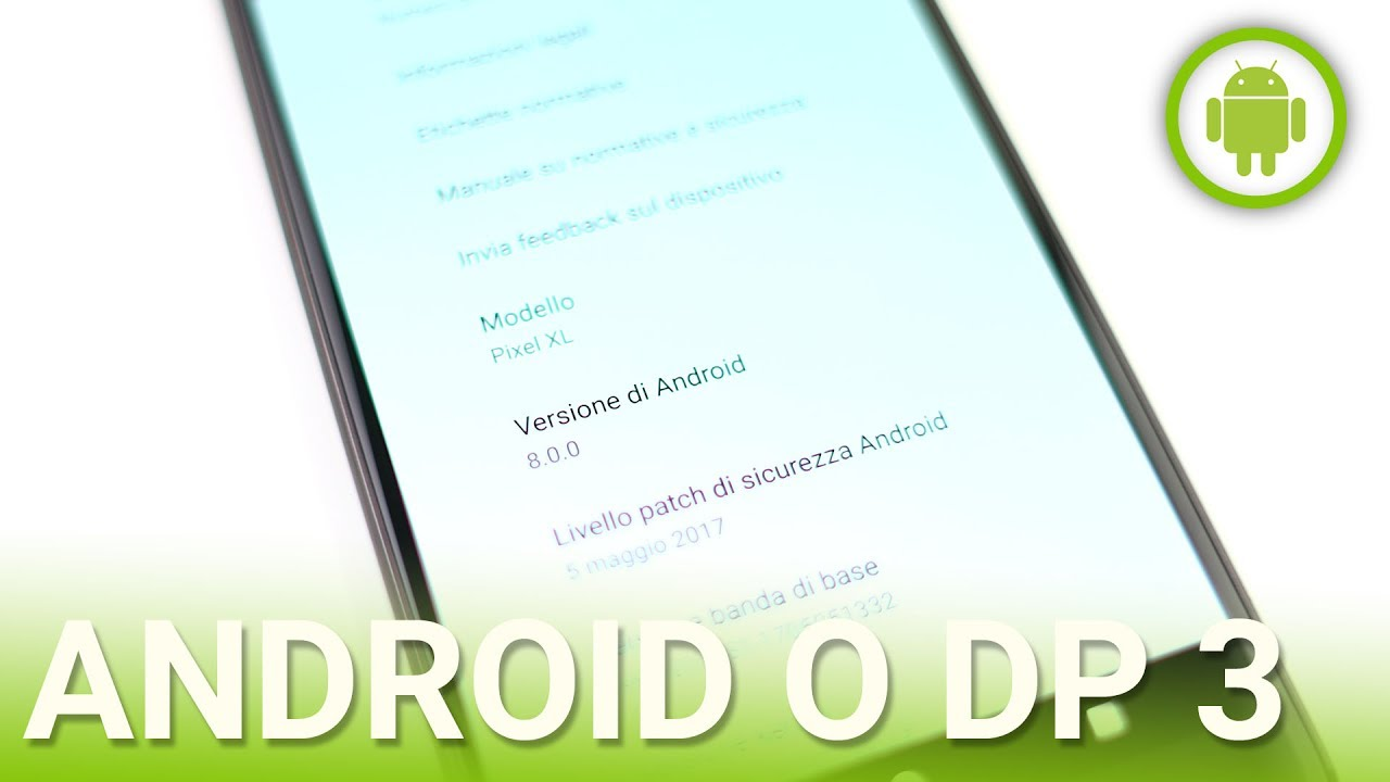 Android O Developer Preview 3: le novità