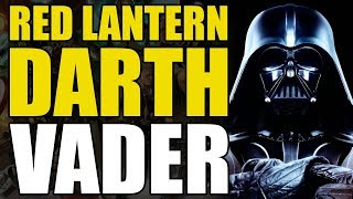 How To Un-Alive Red Lantern Darth Vader (How To Un-Alive Superheroes)