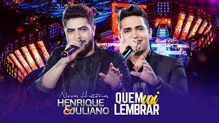 Baixar Henrique e Juliano - Quem Vai Lembrar - DVD Novas Histórias - Ao vivo em Recife