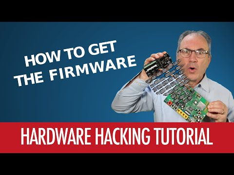 #04 - How To Get The Firmware - Hardware Hacking Tutorial