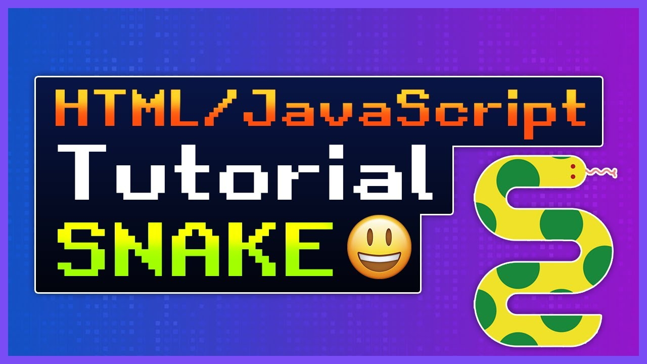 Build the Snake Game for Browsers with HTML and JavaScript
