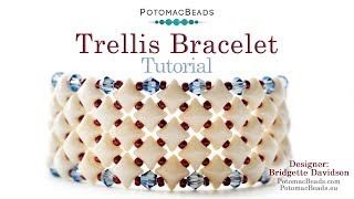 Make a Trellis Bracelet - DIY Jewelry Making Tutorial by PotomacBeads