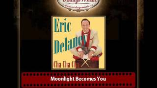 Eric Delaney – Moonlight Becomes You (Road to Morocco)