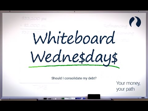Whiteboard Wednesday Is Debt Consolidation Good Idea