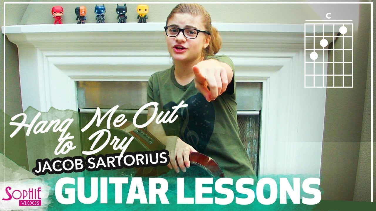 Hang Me Out To Dry Jacob Sartorius Easy Guitar Songs For