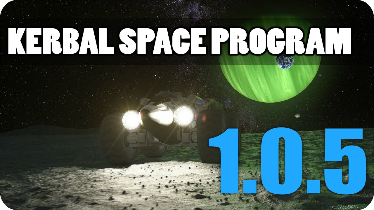 Kerbal space program последняя русская версия.