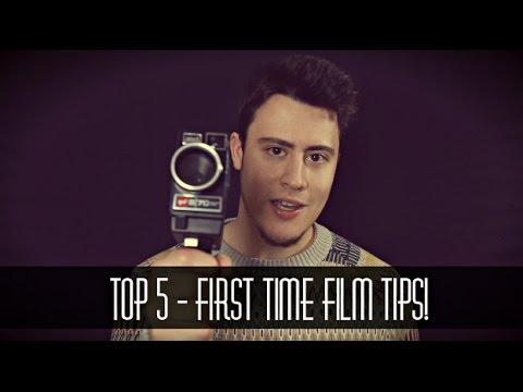 TOP 5 - First Time Filmmaking Tips!