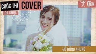 Cưới Nhau Đi (Yes I Do) - Bùi Anh Tuấn, Hiền Hồ | Đỗ Hồng Nhung Cover | Gala Nhạc Việt