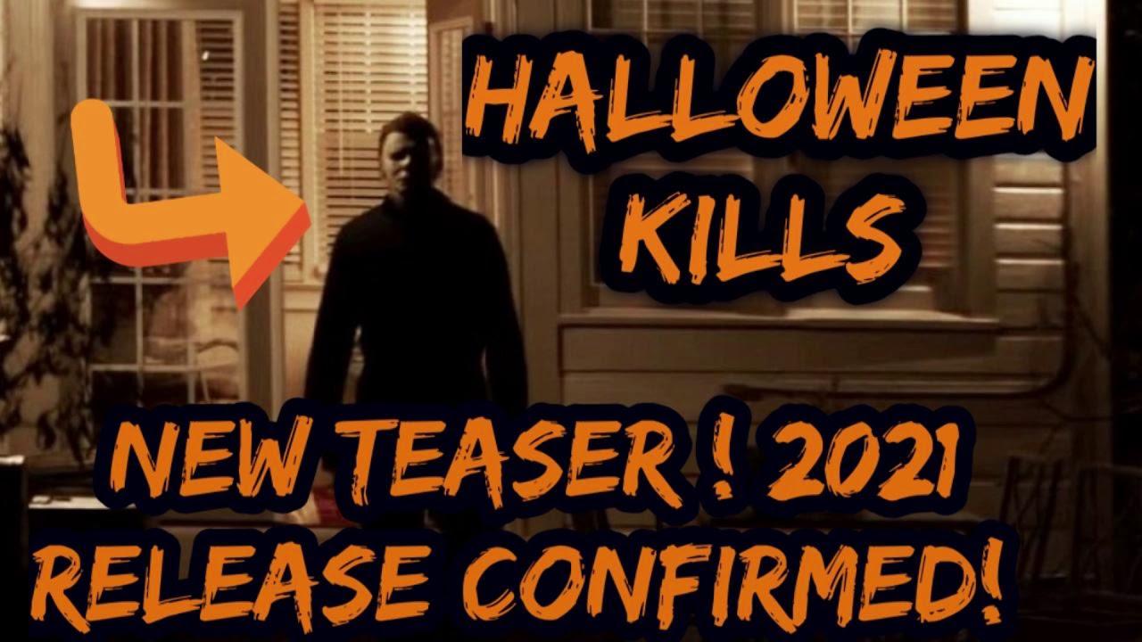 Halloween kills (2021) movie rating r | fri, oct 15, 2021 movie more info. Halloween Kills UPDATE! NEW Teaser Trailer! Plus 2021 Release Date! - YouTube