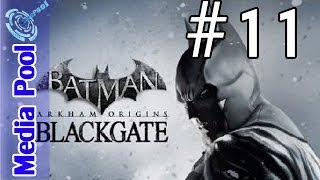 Batman Arkham Origins BlackGate Defeat Catwoman Walkthrough Part 11