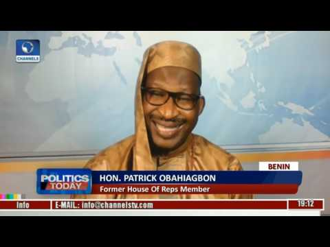 Politics Today: Patrick Obahiagbon Speaks On Passage Of PIGB
