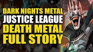 Dark Nights Metal, Justice League & Death Metal Full Story   Comics Explained