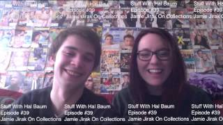 Stuff With Hal Baum, Episode #39: Jamie Jirak On Collections