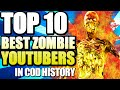 """Top 10 """"BEST ZOMBIE YOUTUBERS"""" In Cod History (Top Ten - Top 10) """"Call of Duty"""" 