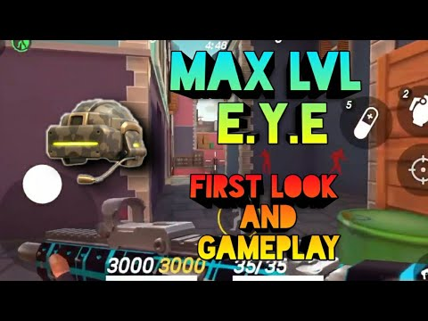 Max LvL EYE | First look and gameplay || Guns of boom