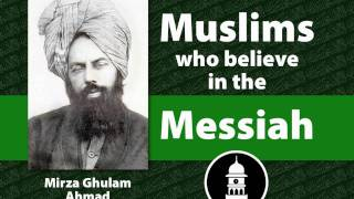 The Messiah of Peace - Mirza Ghulam Ahmad - Muslims for Peace
