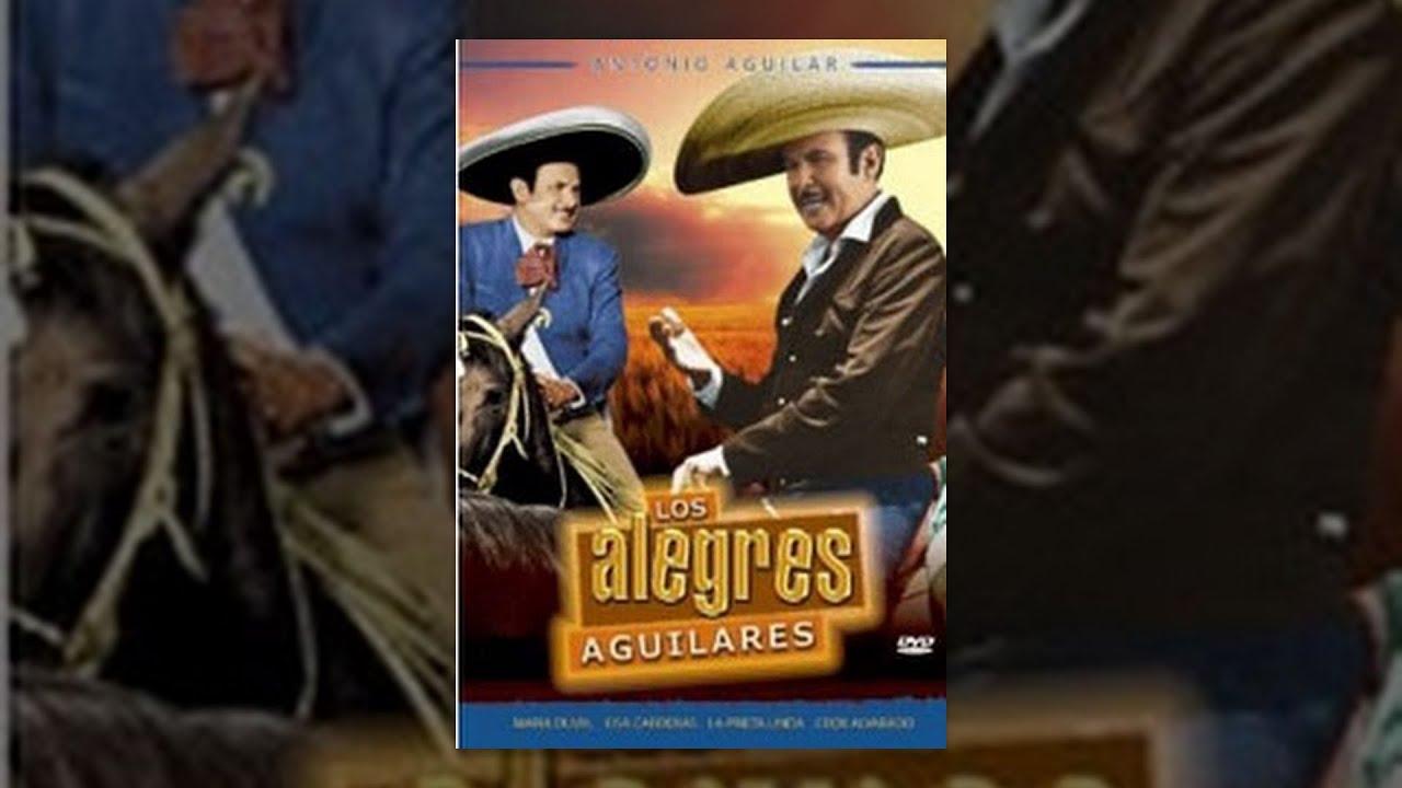 Ver Los Alegres Aguilares – Película Completa en Español