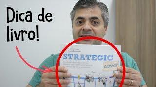 Strategic Canvas - DICA DE LIVRO - Planos estratégicos