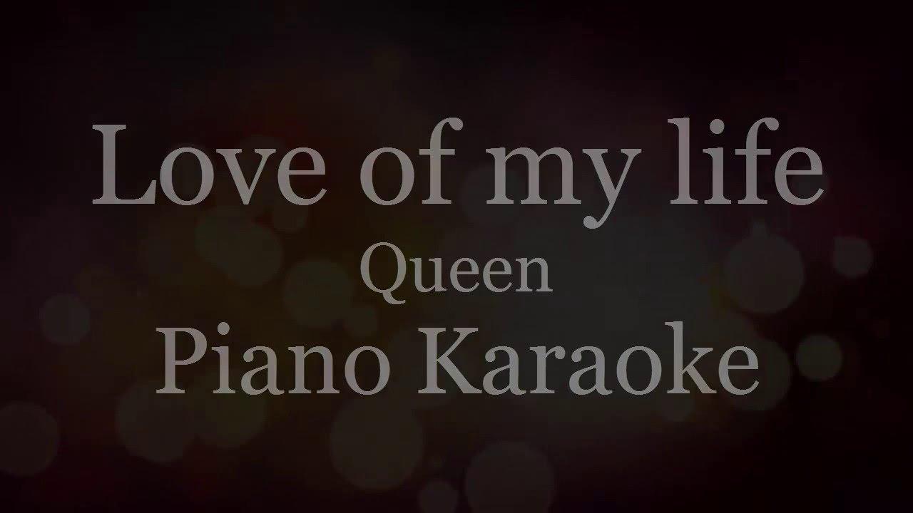 Youtube queen love of my life karaoke