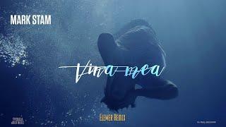 Mark Stam vs Elemer - Vina Mea (Remix)