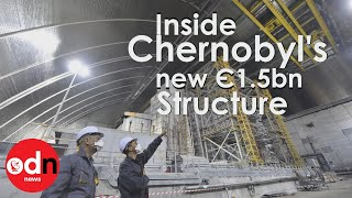 Inside Chernobyl's new €1.5bn structure for exploded nuclear reactor