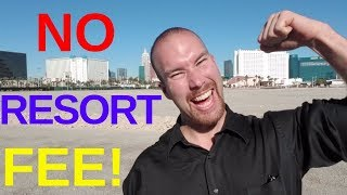 Las Vegas Hotels Say No Resort Fee!