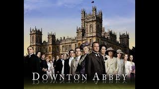 Заставка к сериалу Аббатство Даунтон | Downton Abbey Opening Credits