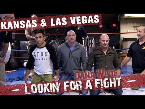 Dana White: Lookin' for a Fight – Season 1 Ep.3