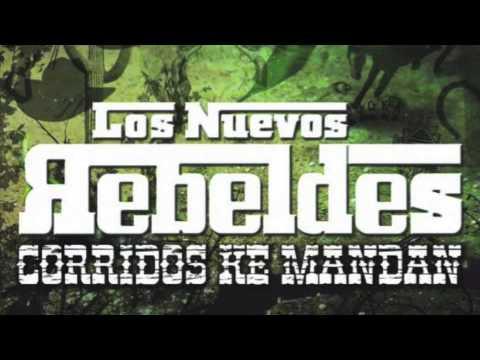 Los Nuevos Rebeldes-Arturo Garza Treviño (Kilometro 1160)