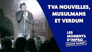 Humour: Sugar Sammy, TVA nouvelles, musulmans et Verdun