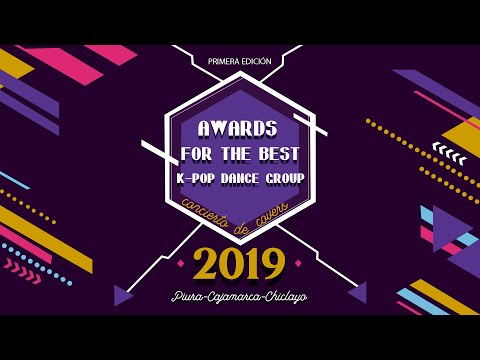 AWARDS FOR THE BEST K-POP DANCE GROUP 2019 CHICLAYO 1/4 - ANTESALA