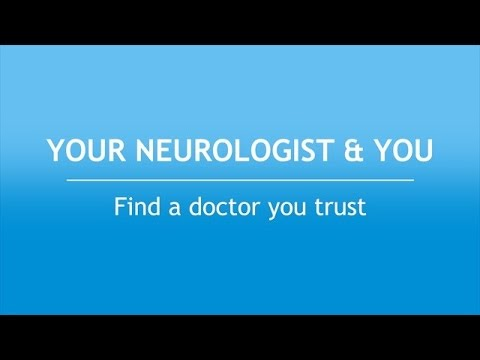 Your Neurologist and You: Find a Doctor You Trust