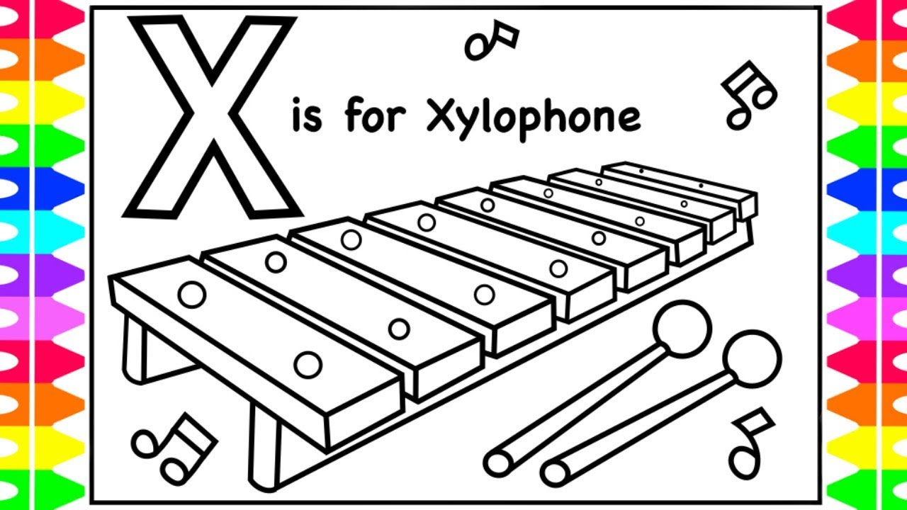 ALPHABET Coloring Page | X is for XYLOPHONE | XYLOPHONE Coloring for Kids, Youtube Videos for ...