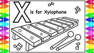 ALPHABET Coloring Page | X is for XYLOPHONE | XYLOPHONE Coloring for Kids, Youtube Videos for Kids