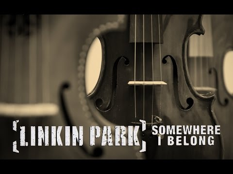 Linkin Park Orchestra - Somewhere I belong
