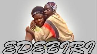 Edebiri [2IN1] - Benin Comedy Movie