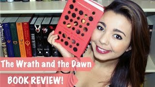 The Wrath and the Dawn Book Review!
