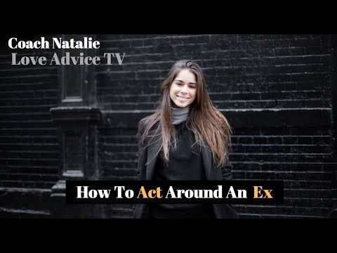 How To Act Around An Ex To Quickly Get Back Together In 3 Powerful Steps