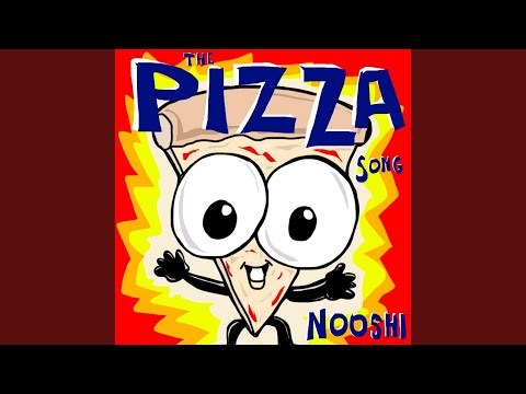 The Pizza Song