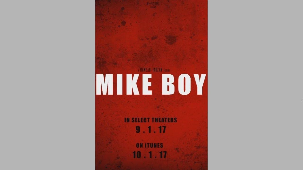 Download Mike Boy - TRAILER #1 (2017)
