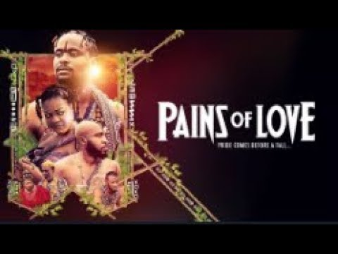 PAINS OF LOVE - Latest 2017 Nigerian Nollywood Drama Movie (20 min preview)