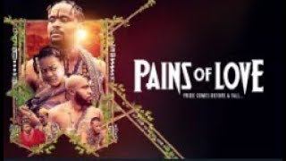 PAINS OF LOVE - Latest 2018 Nigerian Nollywood Drama Movie (20 min preview)
