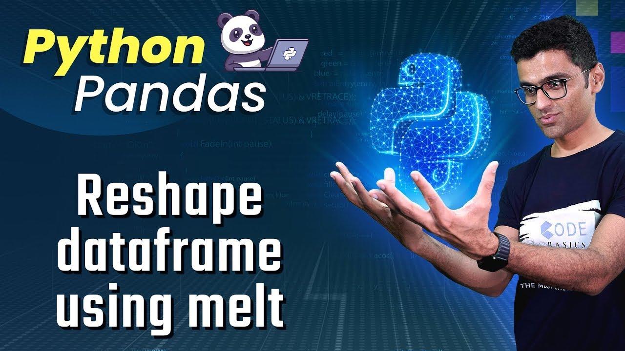 Python Pandas Tutorial 11  Reshape dataframe using melt - YouTube