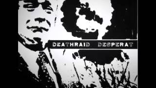 Deathraid_Desperat - SPLIT