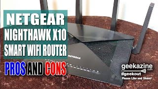 Netgear Nighthawk x10 Smart WiFi Router Pros and Cons