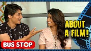 Bus Stop | About A Film | Rasika Sunil, Suyog Gorhe, Uday Tikekar, Sameer Joshi