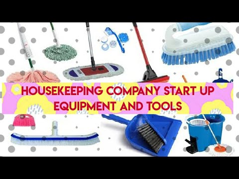 Housekeeping Company Start Up Equipment And Tools