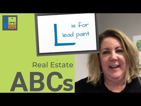 L is for Lead Paint | Real Estate ABCs
