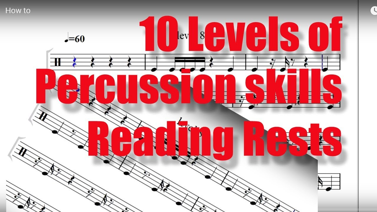 10 Level of Percussion skills  Test your rhythmic notation sight reading:  RESTS