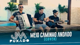 Meio Caminho Andado (Cover) - JM Puxado thumbnail